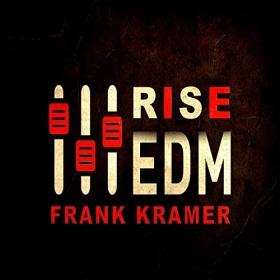 FRANK KRAMER - EDM RISE